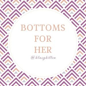 Pants - Bottoms for the Ladies -Not for Sale